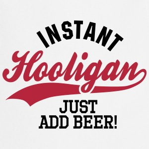 Instant hooligan just add beer Delantales - Delantal de cocina