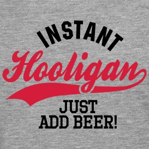 Instant hooligan just add beer Skjorter med lange armer - Premium langermet T-skjorte for menn