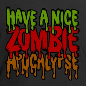 Have A Nice Zombie Apocalypse T-Shirts - Frauen Kontrast-T-Shirt