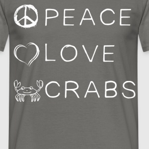Crabs - Peace, love & crabs - Men's T-Shirt