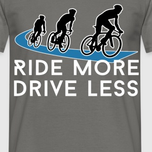 Cycling - Ride More, Drive Less - Men's T-Shirt