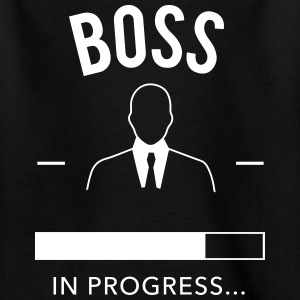 Boss in progress - Kinder T-Shirt