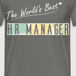 HR Manager - The World's Best HR Manager - Men's T-Shirt