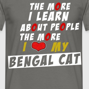 Bengal Cat - The more I learn about people, - Men's T-Shirt