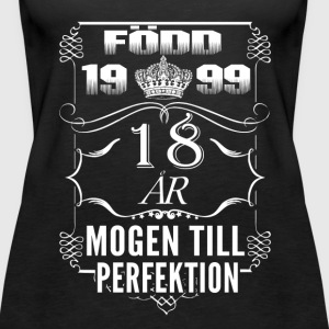 1999 – 18 years perfection - 2017 - SE Tops - Women's Premium Tank Top