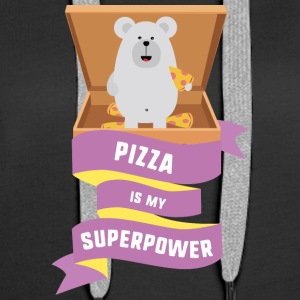 Pizza is my Superpower S1a6g Hoodies & Sweatshirts - Women's Premium Hoodie