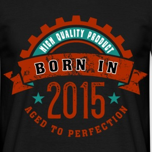 Born in the year 2015 c T-Shirts - Männer T-Shirt