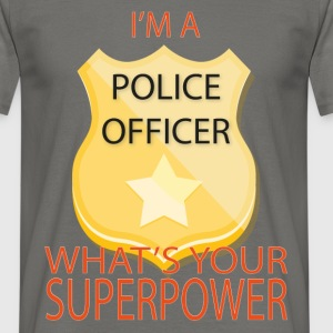 Police officer - I'm a Police Officer what's your  - Men's T-Shirt