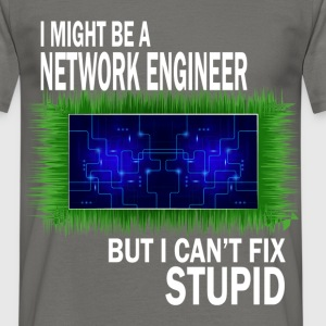 Network engineer - I might be network engineer but - Men's T-Shirt