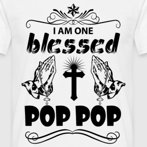 I Am One Blessed Pop Pop T-Shirts - Men's T-Shirt