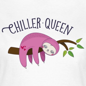 Chiller Queen - Frauen T-Shirt