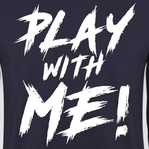 Play With Me! Sweat-shirts - Sweat-shirt Homme