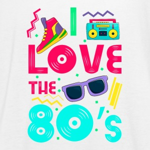 I love the 80s - cool and crazy Tops - Women's Tank Top by Bella