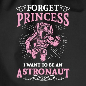 Forget princess i want to be an astronaut Bags & Backpacks - Drawstring Bag