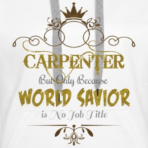 Carpenter World Savior Hoodies & Sweatshirts - Women's Premium Hoodie