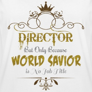 Director World Savior T-Shirts - Women's Oversize T-Shirt