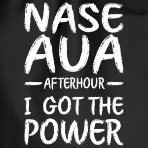 Nase Aua afterhour i got the power - Turnbeutel