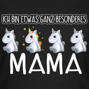 MAMA - Toll  - Frauen T-Shirt
