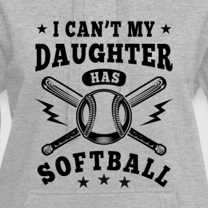 I can't my daughter has Softball Gensere - Hettekjole