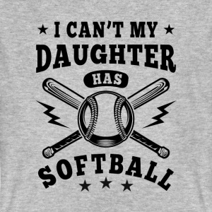 I can't my daughter has Softball T-Shirts - Männer Bio-T-Shirt