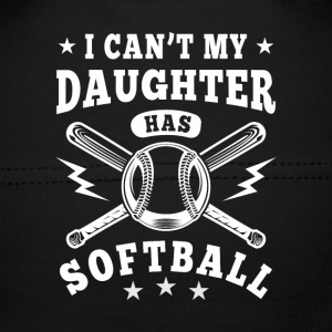 I can't my daughter has Softball Baby Mütze - Baby Mütze