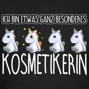 KOSMETIKERIN - Toll  - Frauen T-Shirt
