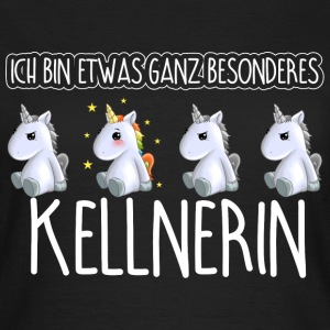 KELLNERIN - Toll  - Frauen T-Shirt