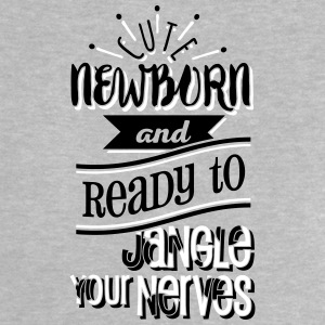 Cute newborn and ready to jangle your nerves 2C T-Shirts - Baby T-Shirt