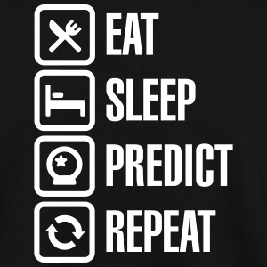 Eat Sleep Predict Repeat Tröjor - Herrtröja