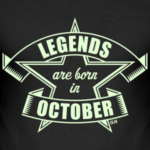 Legends are born in October (Geburtstag, Geschenk) T-Shirts - Männer Slim Fit T-Shirt
