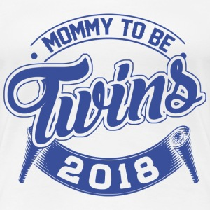 Mommy To Be Twins 2018 T-Shirts - Frauen Premium T-Shirt