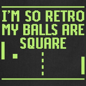 I'm so retro my balls are square  Aprons - Cooking Apron