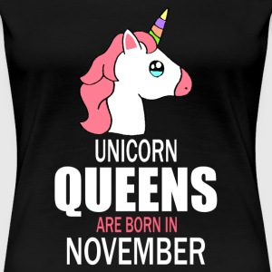 unicorn queens are born in november Tee shirts - T-shirt Premium Femme
