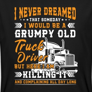 Grumpy old truck driver killing it T-shirts - Mannen Bio-T-shirt