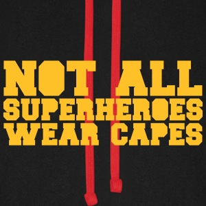 Not All Superheroes Wear Capes Hoodies & Sweatshirts - Unisex Baseball Hoodie