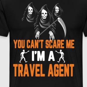 Halloween You Cant Scare Me Im A Travel Agent T-Shirts - Men's Premium T-Shirt