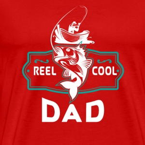Reel cool dad - angler boat gift Tee shirts - T-shirt Premium Homme