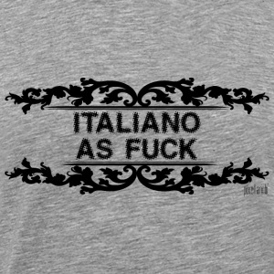 Italiano as fuck by Pixellamb ™ T-Shirts - Männer Premium T-Shirt