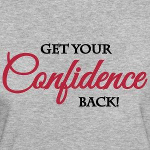 Get your confidence back T-shirts - Vrouwen Bio-T-shirt
