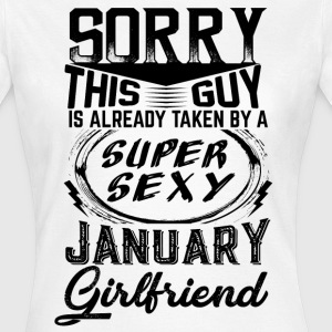 This Guy Is Taken By A Super Sexy January Girlfri T-Shirts - Women's T-Shirt