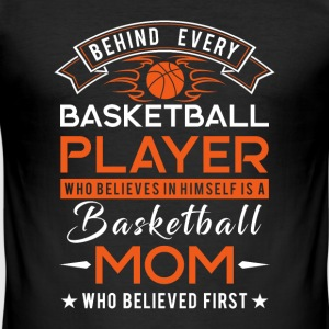 Behind every Basketball player is a Basketball mom Magliette - Maglietta aderente da uomo