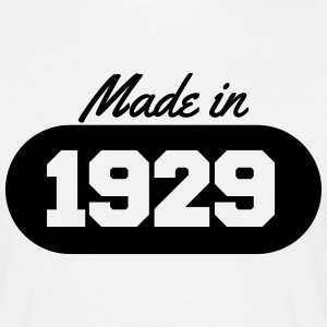 Made in 1929 T-Shirts - Men's T-Shirt