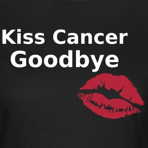 Kiss Cancer Goodbye - Beat Cancer Design T-Shirts - Women's T-Shirt