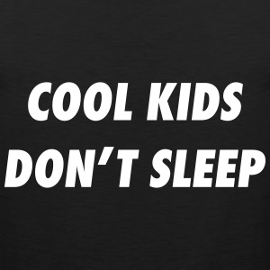 cool kids don't sleep Sportbekleidung - Männer Premium Tank Top