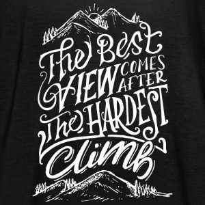 The Best View Comes After The Hardest Climb Tops - Women's Tank Top by Bella