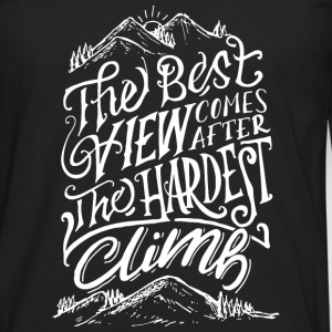 The Best View Comes After The Hardest Climb Long sleeve shirts - Men's Premium Longsleeve Shirt