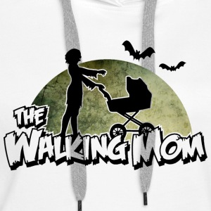 The walking Mom - Zombie Mutter - Halloween - Baby Sweat-shirts - Sweat-shirt à capuche Premium pour femmes