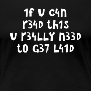 If you can read this T-Shirts - Women's Premium T-Shirt