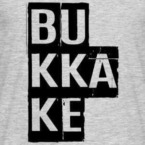 Bukkake, Provocative, Porn, Dirty, Sex,  NSFW T-Shirts - Men's T-Shirt