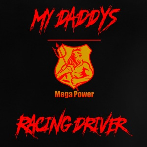 Daddys MegaPower - racingdriver or stockcar T-Shirts - Baby T-Shirt